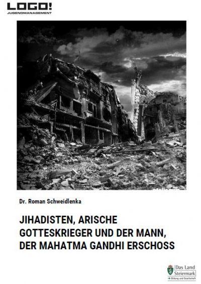 Broschüre Jihadisten, arische Gotteskrieger und der Mann, der Mahatma Gandhi erschoss