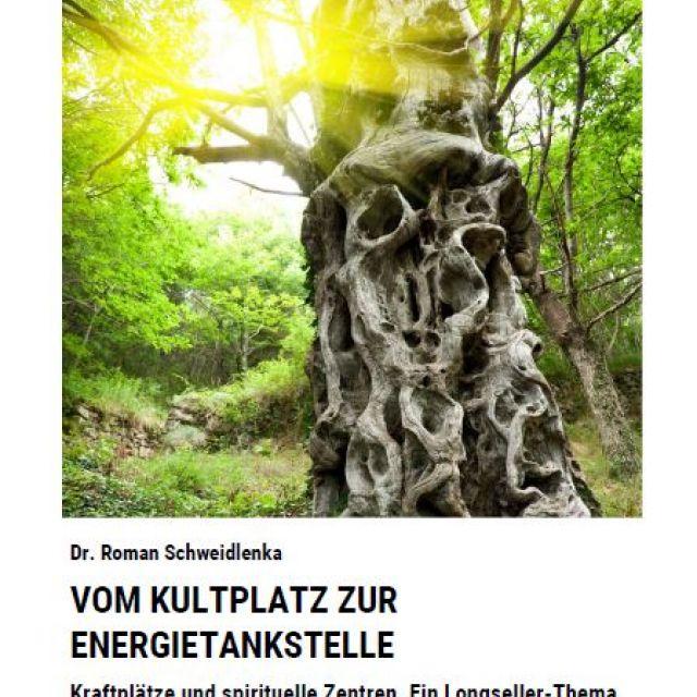 Broschüre Vom Kultplatz zur Energietankstelle